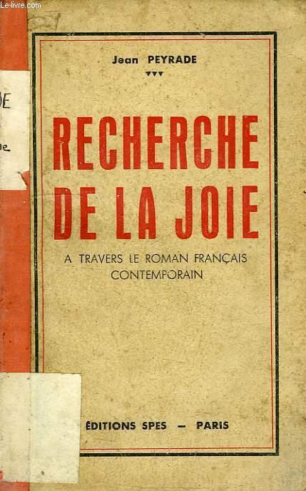 RECHERCHE DE LA JOIE, A TRAVERS LE ROMAN FRANCAIS CONTEMPORAIN