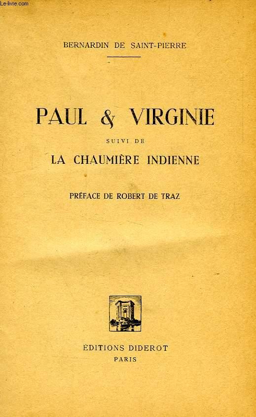 PAUL & VIRGINIE, SUIVI DE LA CHAUMIERE INDIENNE