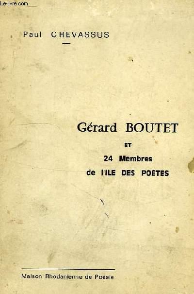 GERARD BOUTET ET 24 MEMBRES DE L'ILE DES POETES
