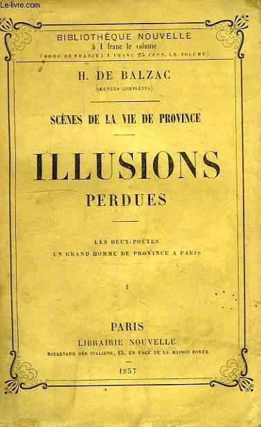 SCENES DE LA VIE DE PROVINCE, ILLUSIONS PERDUES, TOME I
