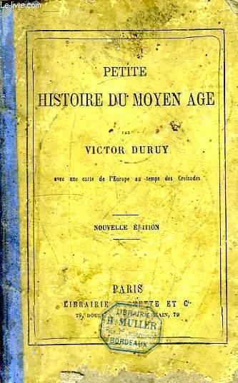 PETITE HISTOIRE DU MOYEN AGE