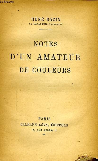 NOTES D'UN AMATEUR DE COULEURS