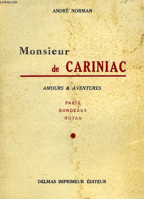 MONSIEUR DE CARINIAC, AMOURS & AVENTURES