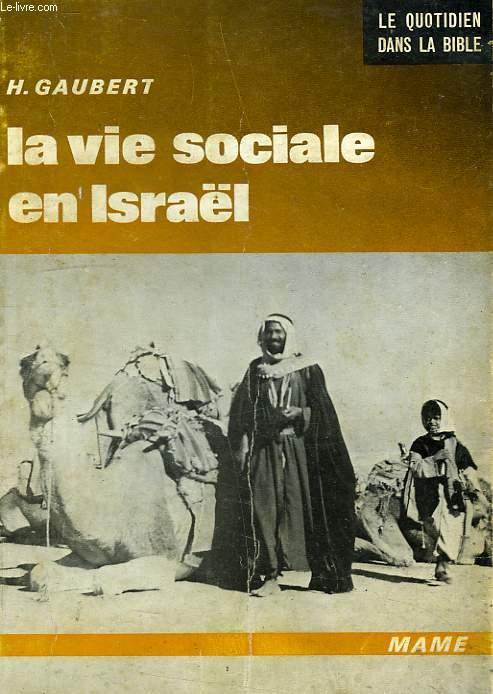LA VIE SOCIALE EN ISRAEL