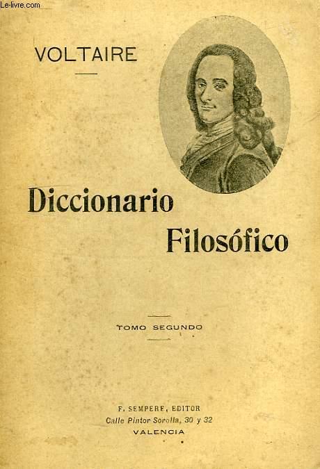 DICCIONARIO FILOSOFICO, TOMO SEGUNDO