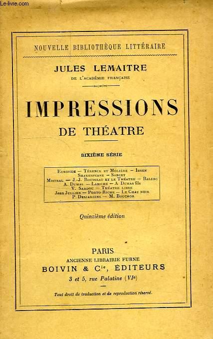 IMPRESSIONS DE THEATRE, 6e SERIE