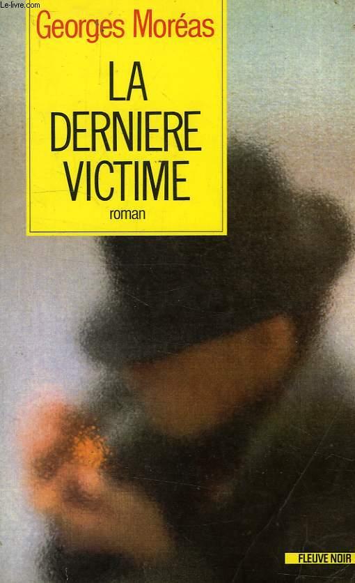 LA DERNIER VICTIME