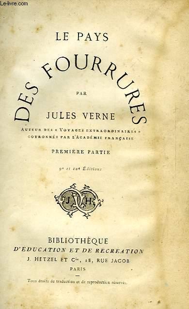 LE PAYS DES FOURRURES, 1re PARTIE