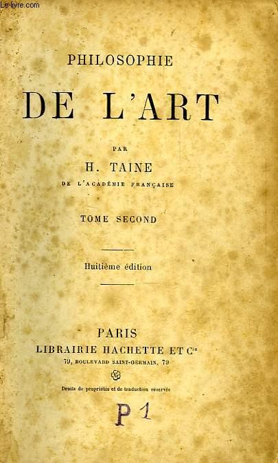 PHILOSOPHIE DE L'ART, TOME II