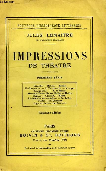 IMPRESSIONS DE THEATRE, 1re SERIE