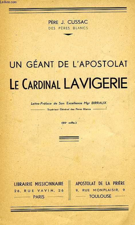 UN GEANT DE L'APOSTOLAT, LE CARDINAL LAVIGERIE