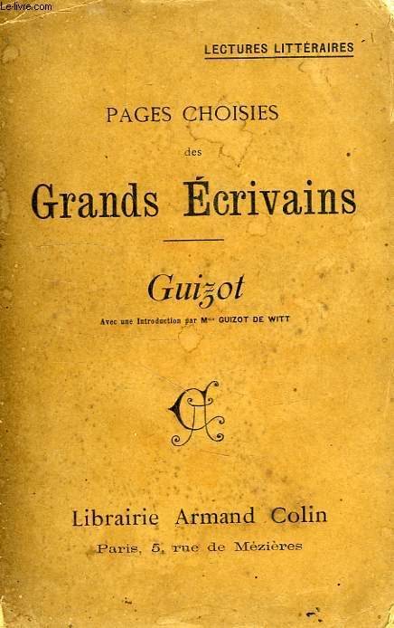 PAGES CHOISIES DES GRANDS ECRIVAINS, GUIZOT