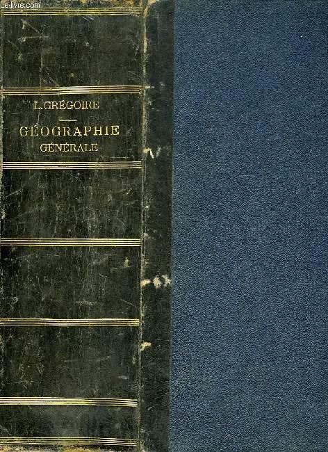 GEOGRAPHIE GENERALE, PHYSIQUE, POLITIQUE ET ECONOMIQUE