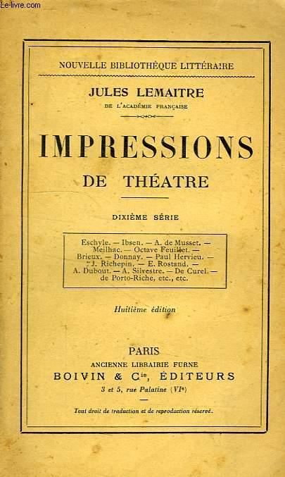 IMPRESSIONS DE THEATRE, 10e SERIE