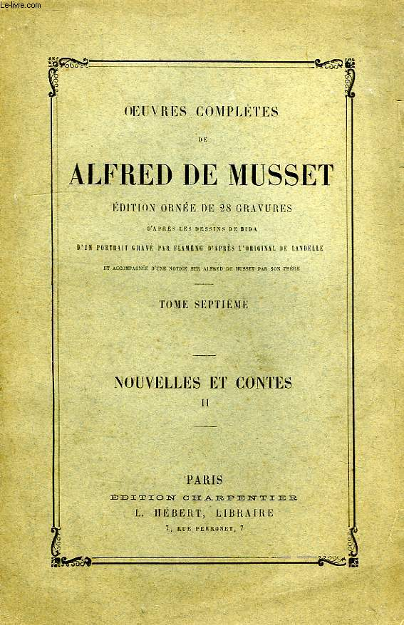 OEUVRES COMPLETES, TOME VII, NOUVELLES ET CONTES, TOME II
