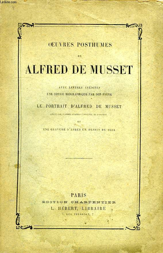OEUVRES POSTHUMES (OEUVRES COMPLETES, TOME X)