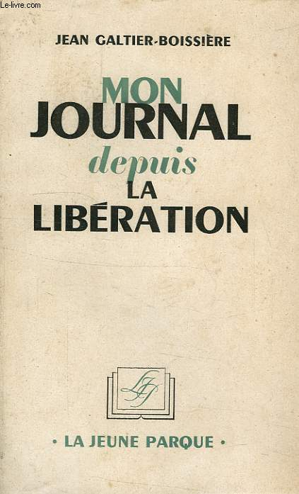 MON JOURNAL DEPUIS LA LIBERATION