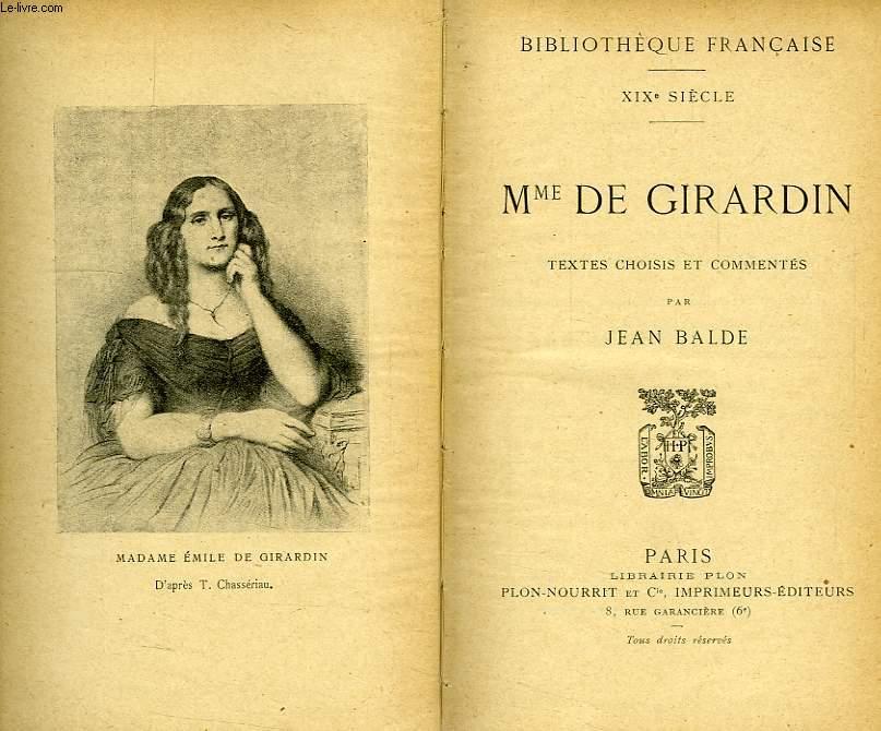 Mme DE GIRARDIN, TEXTES CHOISIS ET COMMENTES
