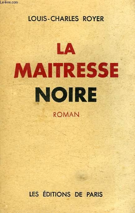 LA MAITRESSE NOIRE