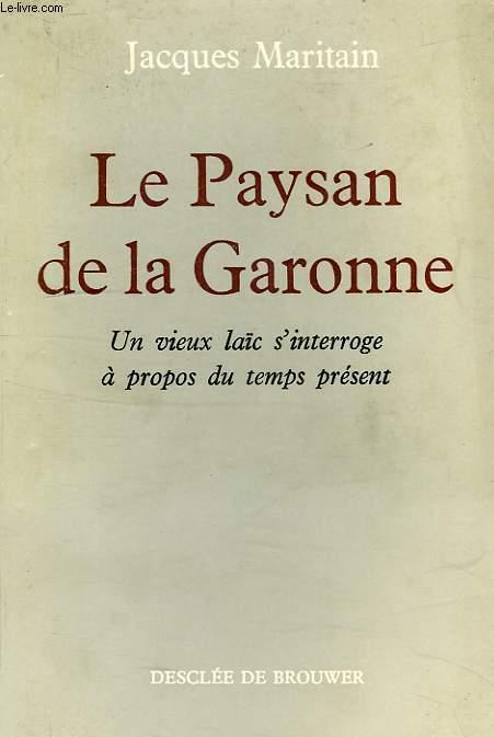 LE PAYSAN DE LA GARONNE