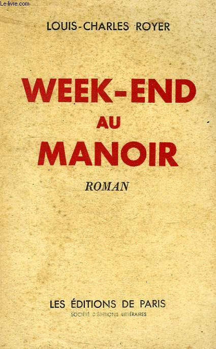 WEEK-END AU MANOIR