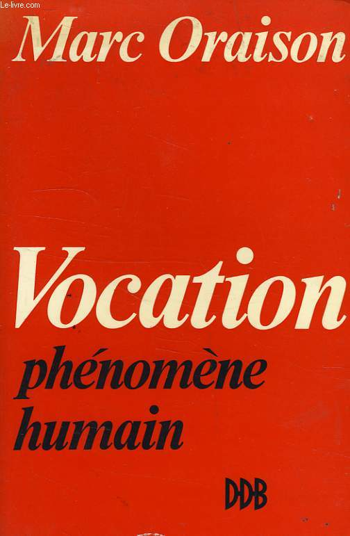 VOCATION, PHENOMENE HUMAIN