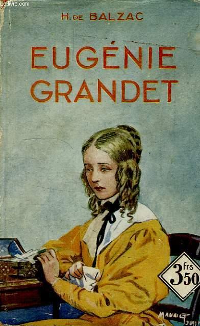 EUGENIE GRANDET, SCENES DE LA VIE DE PROVINCE
