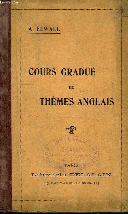 COURS GRADUE DE THEMS ANGLAIS