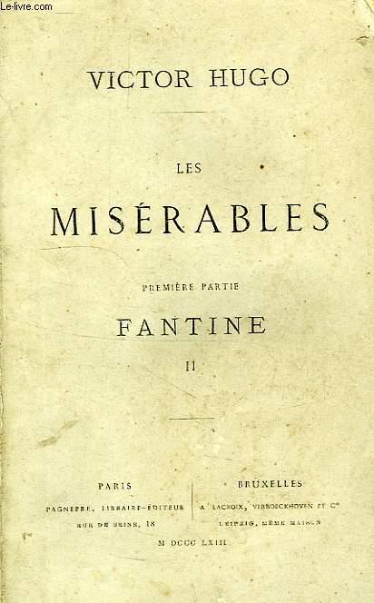 LES MISERABLES, 1re PARTIE, FANTINE, II