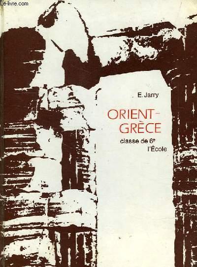 ORIENT-GRECE, CLASSE DE 6e