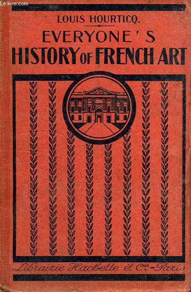 EVERYONE'S HISTORY OF FRENCH ART