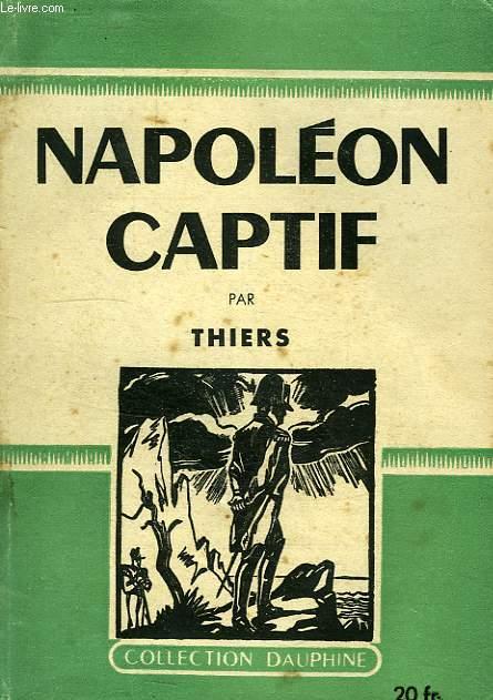 NAPOLEON CAPTIF