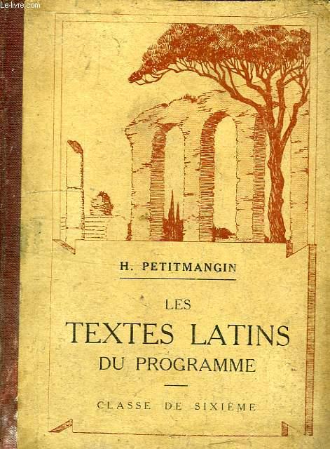 LES TEXTES LATINS DU PROGRAMME, CLASSE DE 6e