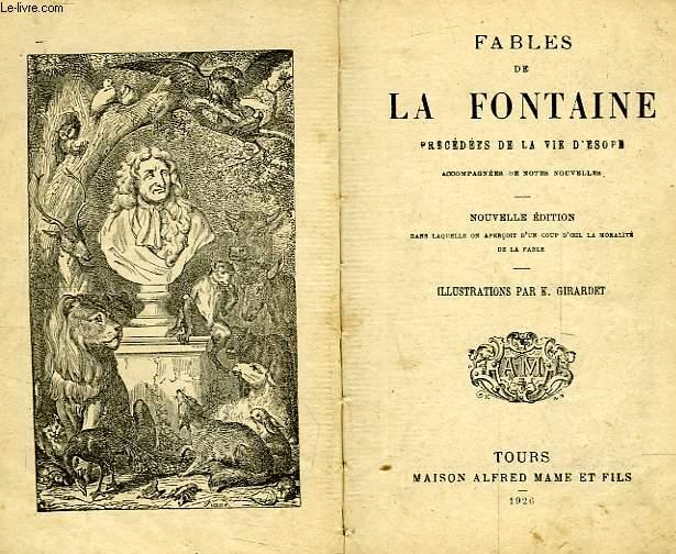 FABLES DE LA FONTAINE, PRECEDEES DE LA VIE D'ESOPE