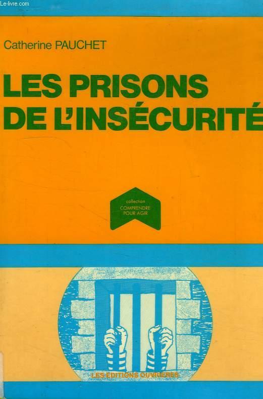 LES PRISONS DE L'INSECURITE