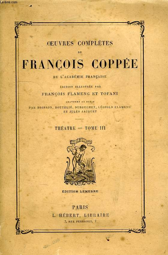 OEUVRES COMPLETES DE FRANCOIS COPPEE, THEATRE, TOME III