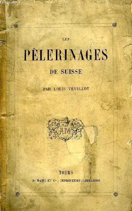 LES PELERINAGES DE SUISSE
