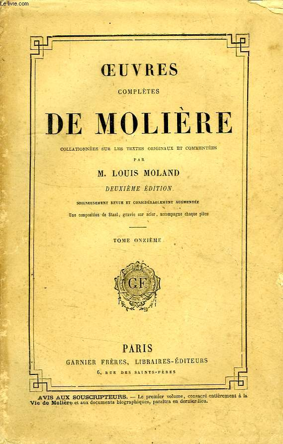 OEUVRES COMPLETES DE MOLIERE, TOME XI