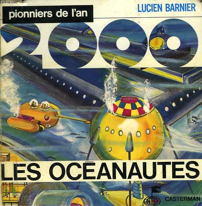 PIONNIERS DE L'AN 2000, LES OCEANAUTES