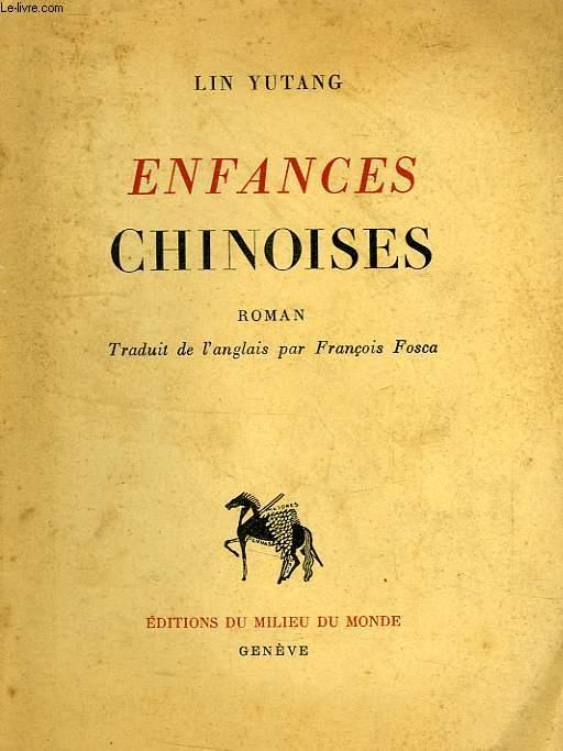 ENFANCES CHINOISES, 1re PARTIE