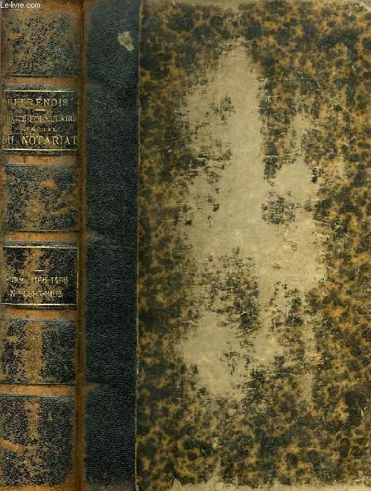 TRAITE PRATIQUE ET FORMULAIRE GENERAL DU NOTARIAT, TOME III, N° 5885-8192, FORM. 1166-1486,