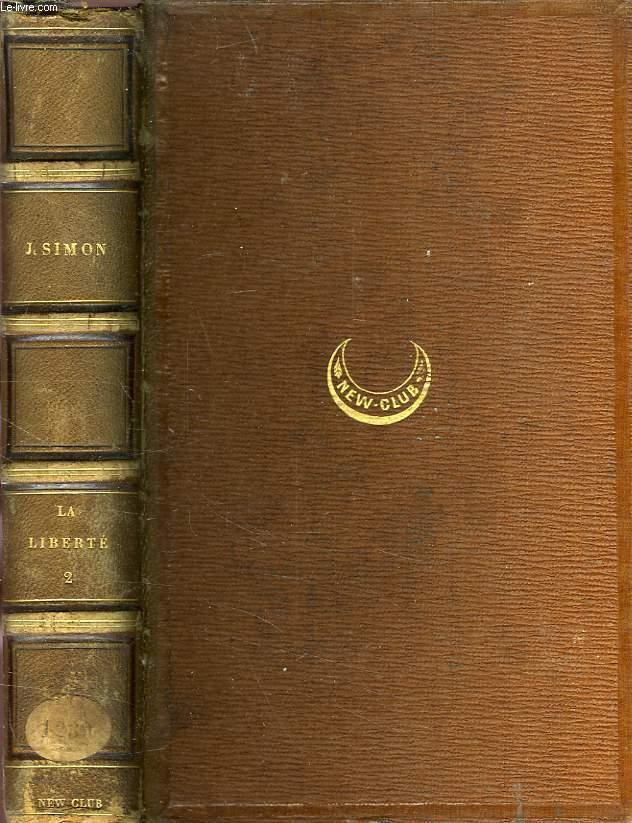 LA LIBERTE, TOME II