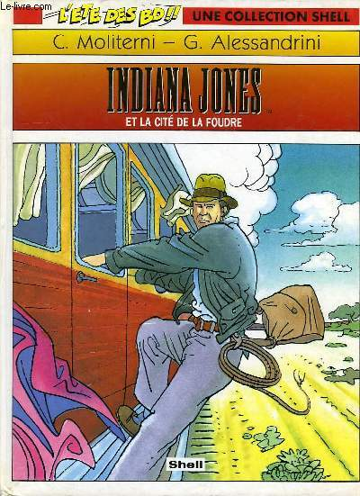 INDIANA JONES, ET LA CITE DE LA FOUDRE