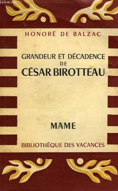GRANDEUR ET DECADENCE DE CESAR BIROTTEAU, MARCHAND PARFUMEUR
