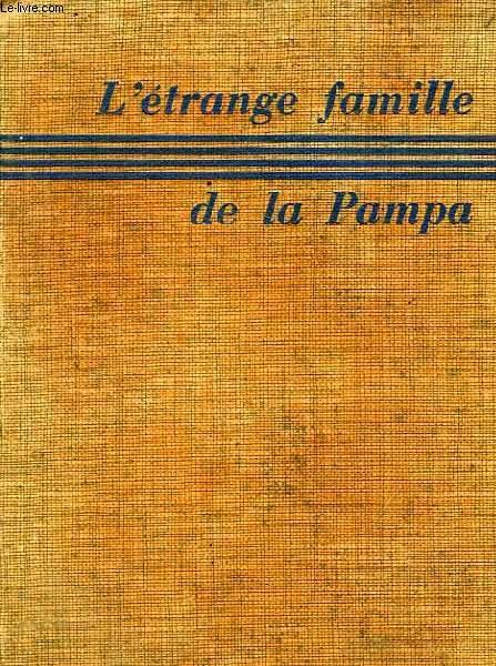 L'ETRANGE FAMILLE DE LA PAMPA