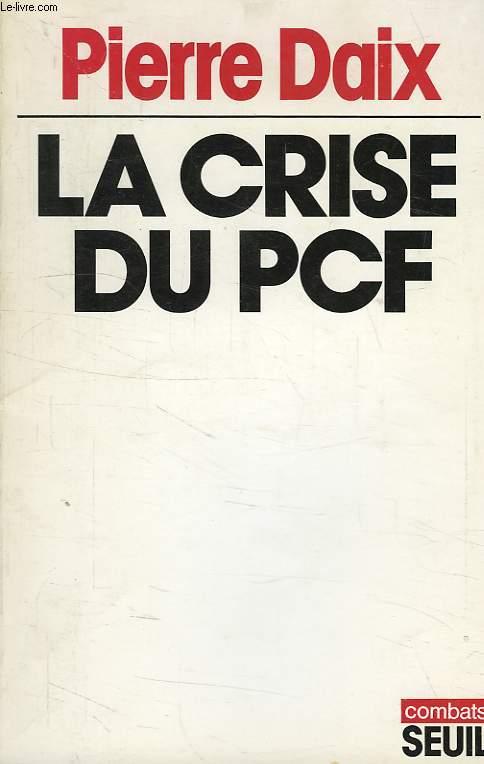 LA CRISE DU PCF