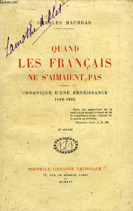 QUAND LES FRANCAIS NE S'AIMENT PAS, CHRONIQUE D'UNE RENAISSANCE, 1895-1905