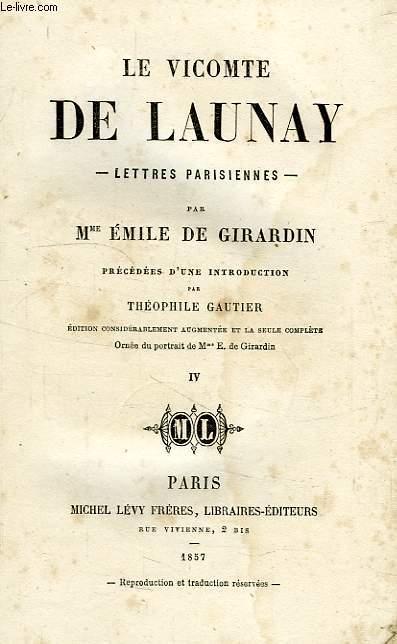 LE VICOMTE DE LAUNAY, LETTRES PARISIENNES, TOME IV