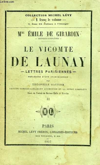 LE VICOMTE DE LAUNAY, LETTRES PARISIENNES, TOME II