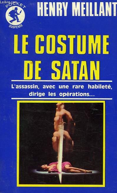 LE COSTUME DE SATAN, AVEUX SPONTANES